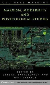 Marxism, Modernity and Postcolonial Studies