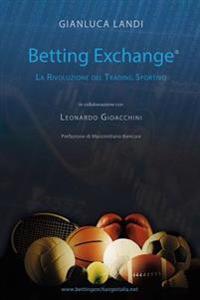 Betting Exchange: La Rivoluzione del Trading Sportivo
