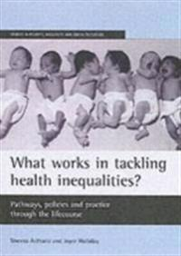 What works in tackling health inequalities?
