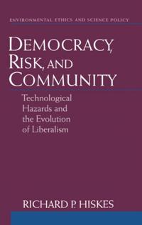 Democracy, Risk, and Community