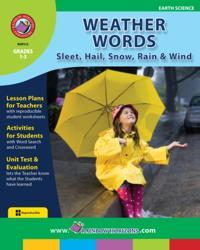 Weather Words: Sleet, Hail, Snow, Rain & Wind Gr. 1-3