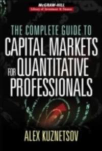 Complete Guide to Capital Markets for Quantitative Professionals