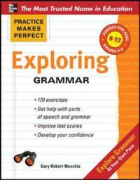 Practice Makes Perfect: Exploring Grammar