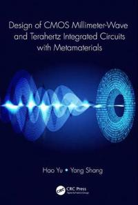 Design of CMOS Millimeter-Wave and Terahertz Integrated Circuits with Metamaterials