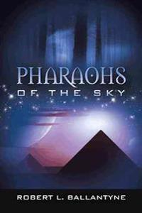 Pharaohs of the Sky