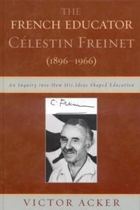 French Educator Celestin Freinet (1896-1966)
