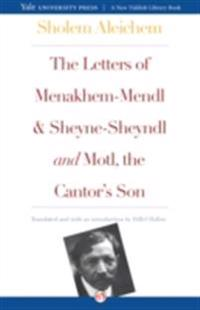 Letters of Menakhem-Mendl and Sheyne-Sheyndl and Motl, the Cantor's Son