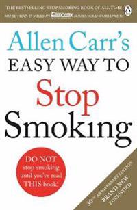 Allen carrs easy way to stop smoking - revised edition