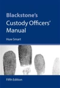 Blackstone's Custody Officers' Manual