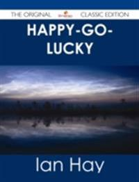 Happy-go-lucky - The Original Classic Edition