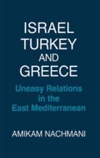 Israel, Turkey and Greece