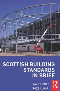 Scottish Building Standards in Brief
