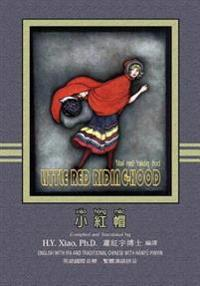 Little Red Riding-Hood (Traditional Chinese): 09 Hanyu Pinyin with IPA Paperback Color