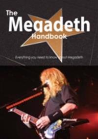 Megadeth Handbook - Everything you need to know about Megadeth