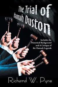 The Trial of Hannah Duston
