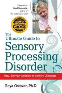 Ultimate Guide to Sensory Processing Disorder