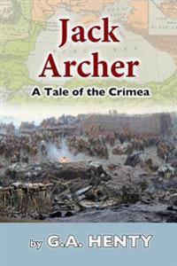 Jack Archer: A Tale of the Crimea