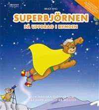 Superbjörnen på uppdrag i rymden - Fem magiska äventyr som lär barn att all