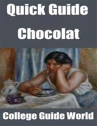 Quick Guide: Chocolat