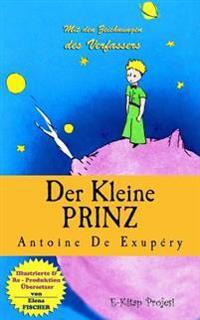 Der Kleine Prinz: [Illustrationen]