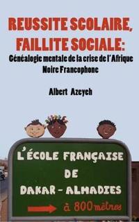 Reussite Scolaire, Faillite Sociale / Academic Achievement, Bankruptcy Social