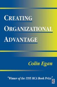 Creating Organizational Advantage