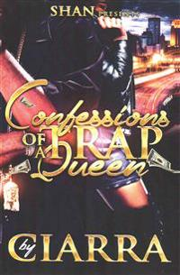 Confessions of a Trap Queen