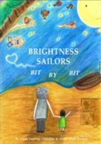 Brightness Sailors, Bit by Bit
