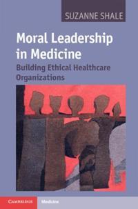 Moral Leadership in Medicine