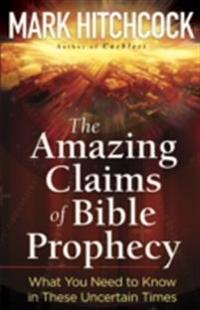 Amazing Claims of Bible Prophecy
