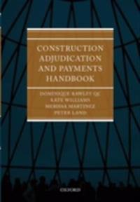 Construction Adjudication and Payments Handbook