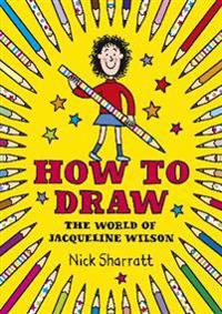 How to Draw - Nick Sharratt - pocket (9780857534729)     Bokhandel