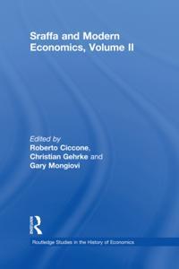 Sraffa and Modern Economics Volume II