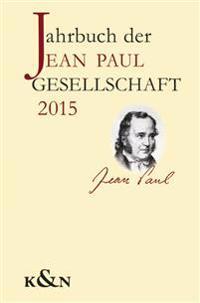 Jahrbuch der Jean Paul Gesellschaft 2015, 50. Jahrgang