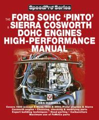 Ford SOHC Pinto & Sierra Cosworth DOHC Engines high-peformance manual