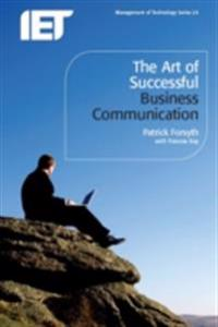 TheArt of Successful Business Communication