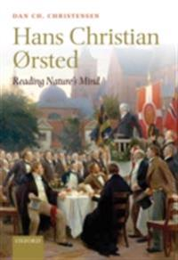 Hans Christian Ørsted: Reading Nature's Mind
