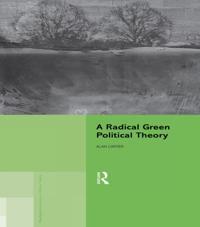 Radical Green Political Theory