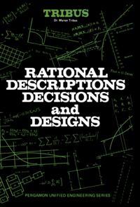 Rational Descriptions, Decisions and Designs