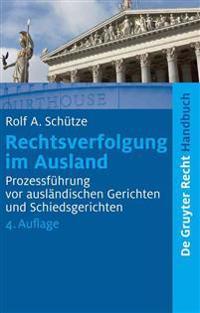 Rechtsverfolgung Im Ausland