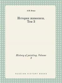 History of Painting. Volume 3