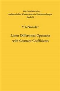 Linear Differential Operators with Constant Coefficients