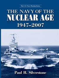 Navy of the Nuclear Age, 1947-2007
