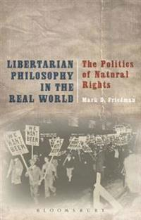 Libertarian Philosophy in the Real World