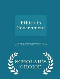 Ethics in Government - Scholar's Choice Edition
