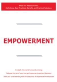 Empowerment - What You Need to Know: Definitions, Best Practices, Benefits and Practical Solutions