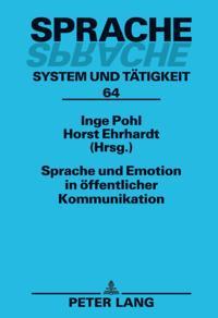 Sprache und Emotion in offentlicher Kommunikation