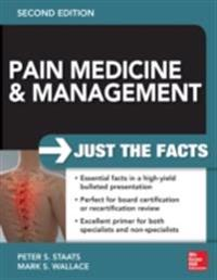 Pain Medicine and Management: Just the Facts, 2e
