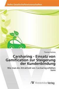 Carsharing - Einsatz Von Gamification Zur Steigerung Der Kundenbindung