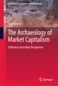 Archaeology of Market Capitalism